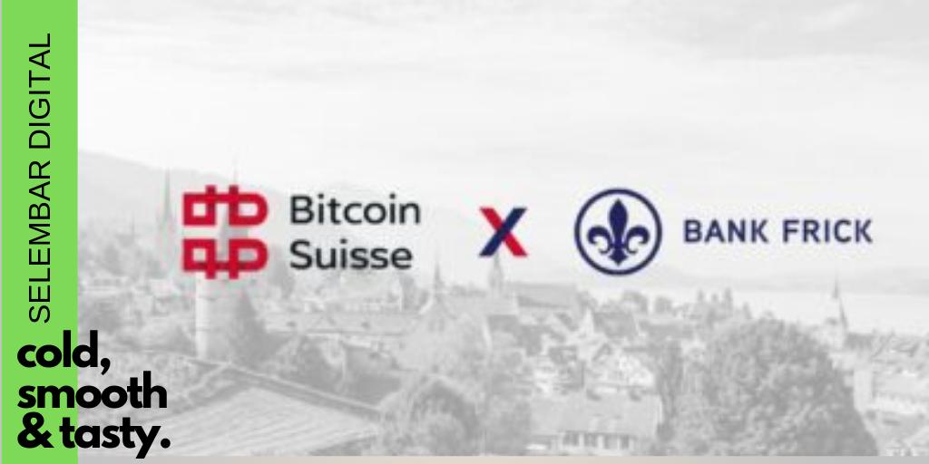 Bank Frick dan Bitcoin Suisse Meluncurkan Sertifikat Crypto sebagai Keamanan Klasik dan Token ERC20