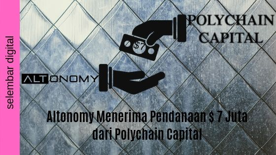 Altonomy Menerima Pendanaan $ 7 Juta dari Polychain Capital