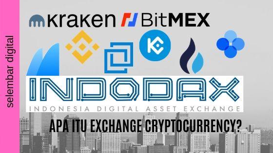 Apa Itu Exchange Cryptocurrency?