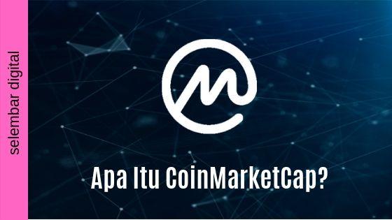 Apa Itu CoinMarketCap?