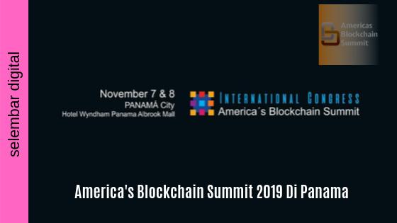 America's Blockchain Summit 2019 Di Panama