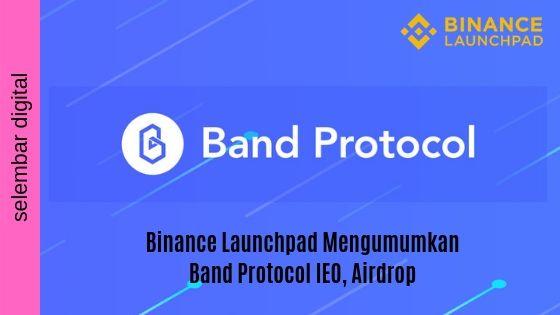 Binance Launchpad Mengumumkan Band Protocol IEO, Airdrop