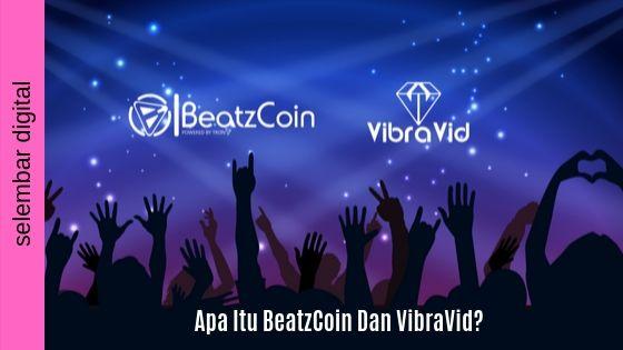 Apa Itu BeatzCoin Dan VibraVid?