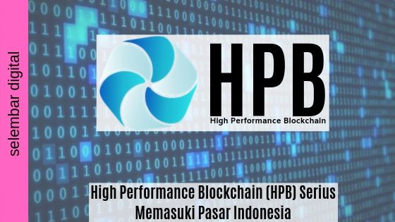 High Performance Blockchain (HPB) Serius Memasuki Pasar Indonesia