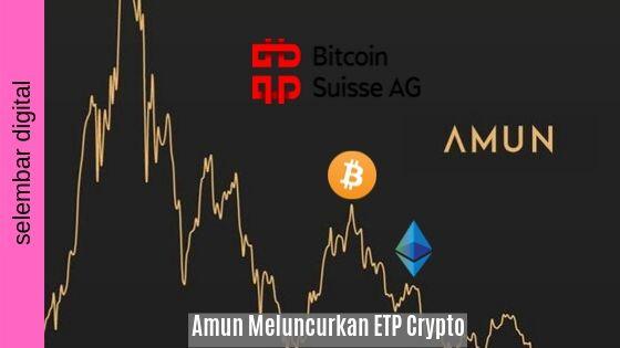 Amun Meluncurkan ETP Crypto