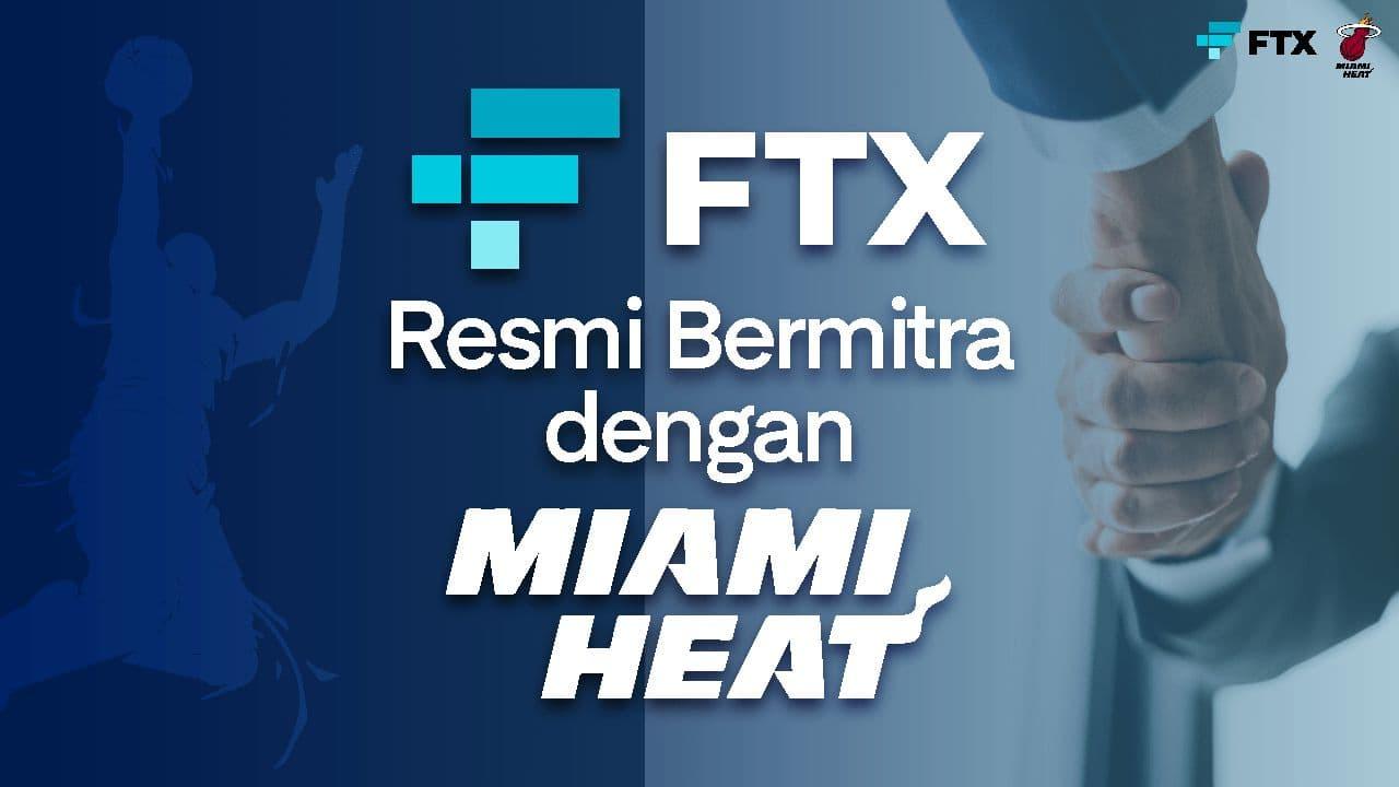 Perluas Jangkauan, FTX US Resmi Bermitra dengan Klub Basket Miami Heat