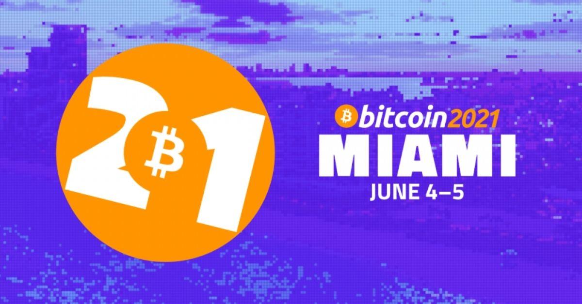 Apa yang diharapkan dari konferensi Miami Bitcoin 2021?