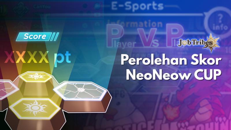 Perolehan Skor dalam PvP Arena Ranking Battle! -Neoneow Cup-
