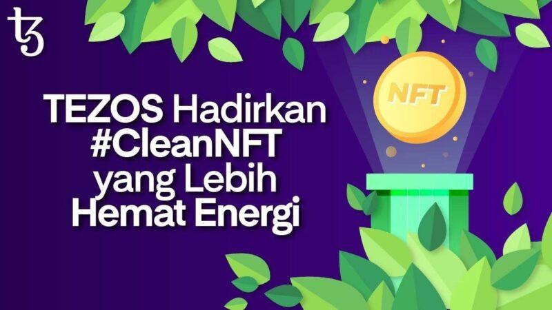 TEZOS Hadirkan #CleanNFT yang Lebih Hemat Energi